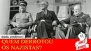 Quem derrotou os nazistas? Mitos e verdades sobre a Segunda Guerra Mundial - Ep III Ajuda, professor