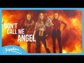 Don't Call Me Angel - Ariana Grande, Miley Cyrus & Lana Del Rey | Cover by Sapphire