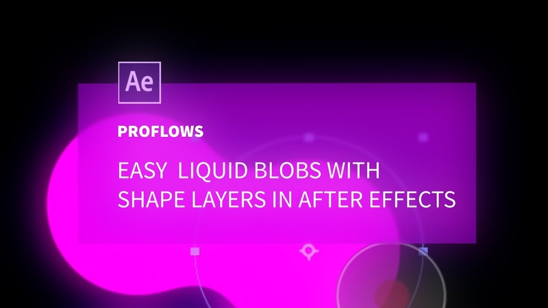 Easy Liquid Blobs with Shape Layers in After Effects