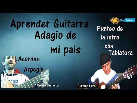 Aprende guitarra Adagio de mi país (colaboración con Guzmán Lazo)