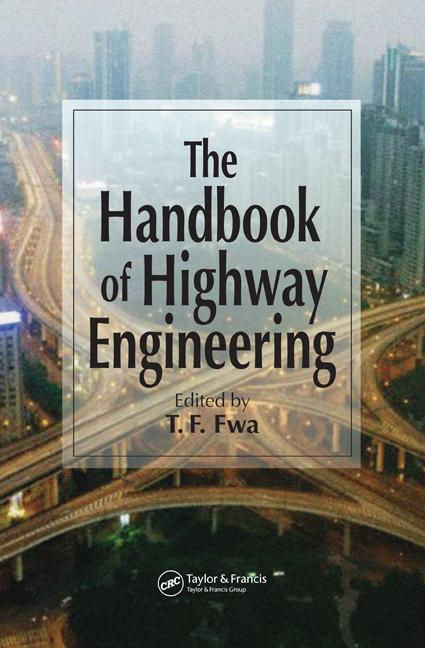 The Handbook of Highway Engineering 1st Edition