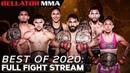 BEST OF 2020 FULL FIGHT STREAM - 🥊 New Years Celebration 🎉 Bellator MMA