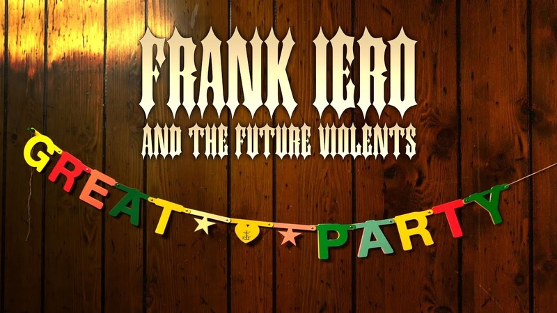 Frank Iero And The Future Violents - Great Party [Official Music Video]