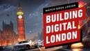 Watch Dogs Legion How Ubisoft Built Digital London