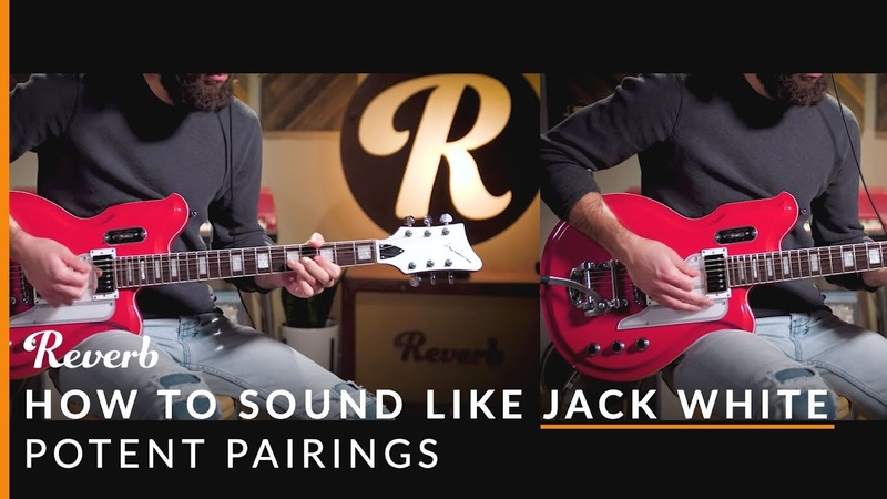 How To Sound Like Jack White Using Effects Pedals and Guitars | Reverb Potent Pairings