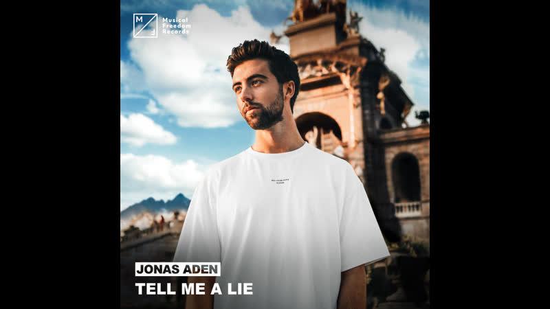 Jonas Aden - Tell Me A Lie (Music Video)