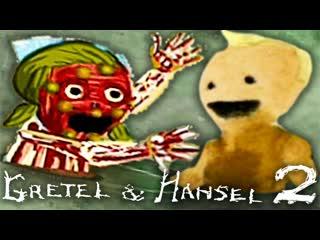 Kuplinov Play – Gretel and Hansel 2 – Гретель и Гензель 3