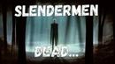 Slenderman Dead