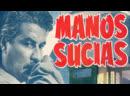 Cine español Manos sucias 1957 Español