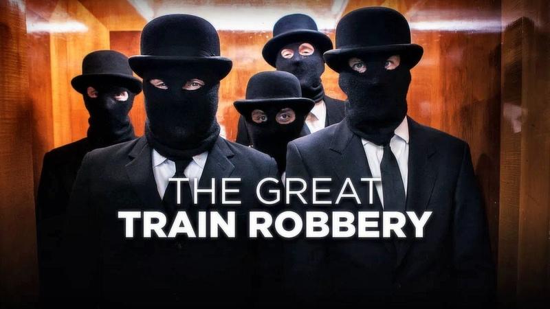 Великое ограбление поезда Криминал драма Великобритания 2013