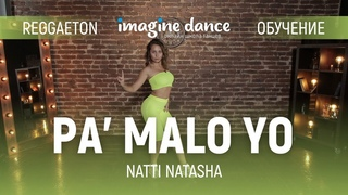 Pa' Malo Yo - Обучение | by Лера Лебедева. Реггетон / Reggaeton. Видео уроки танцев для начинающих