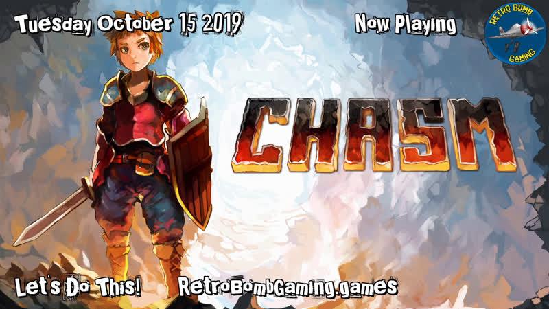 Chasm - Casual play - Chasm Retro RetroBombGaming RestreamIO