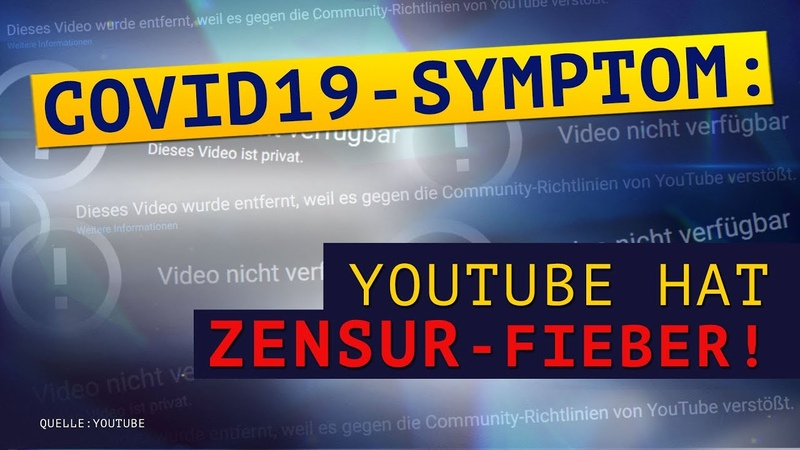 Covid19 Symptom YouTube hat Zensur Fieber Medienkommentar 02 Juni 2020 16515
