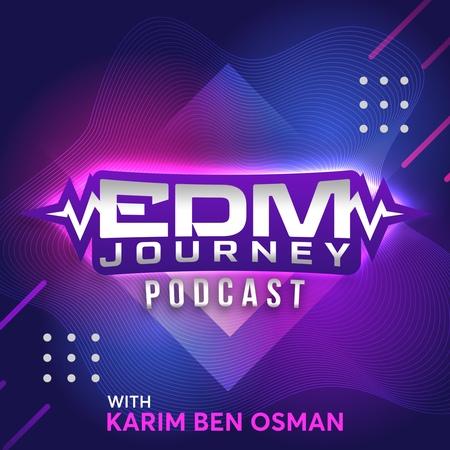 Karim Ben Osman EDM Journey 10