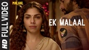 EK MALAAL Full Video Song | Malaal | Sharmin Segal | Meezaan | Sanjay Leela Bhansali |Shail Hada