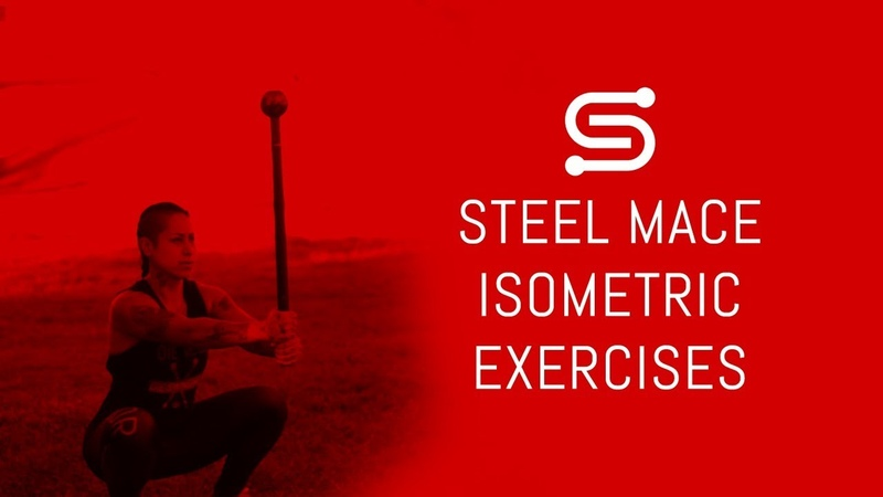 Steel Mace Isometric Exercises to help you get better