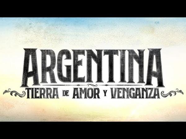 Argentina, tierra de amor y venganza - Primeras imágenes ATAV