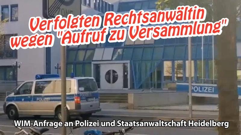 Konsequenzen für Behörden Verfolgten Heidelberger Rechtsanwältin wegen Aufruf zu Versammlung