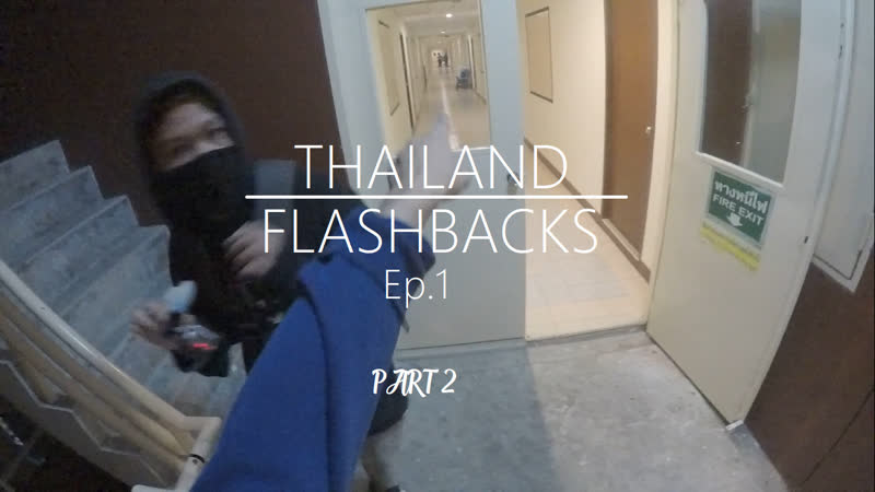 Thailand Flashbacks Ep.1 Part 2 2