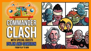 Commander Clash S8 E2: CEDH w/ Dylan and Cameron from Play To Win