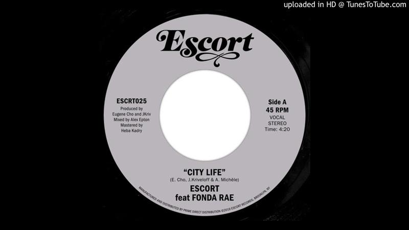 ESCORT City Life 2019 feat Fonda Rae