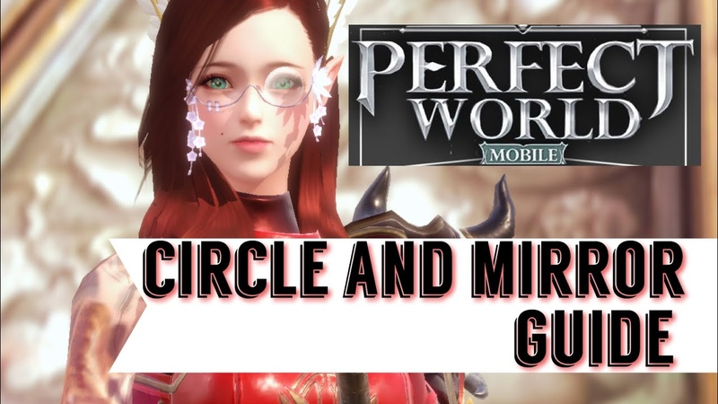 😎 BEST WAY TO FORM CIRCLE AND GET THE NEW MIRROR FAST AND EASY BATTLE RATING PERFECT WORLD MOBILE