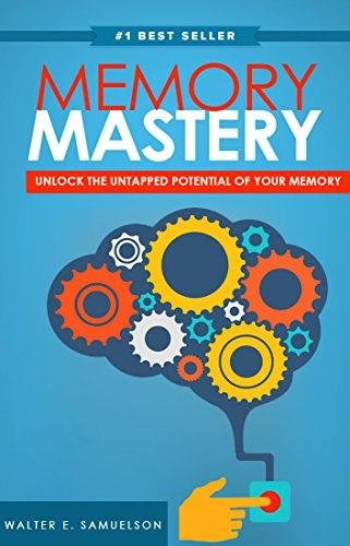 Memory Mastery How to Improve Memory Blazingly Fast!