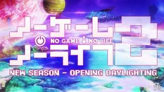 No Game No Life Opening Season 2