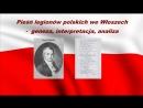 Pieśń legionów polskich we Włoszech - geneza, interpretacja, analiza