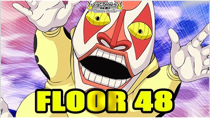 🔥🔥 FLOOR 48 DONDOCHAKKA SENKAIMON 🔥🔥 Bleach Brave Souls