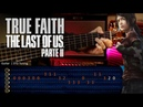 True Faith (Ellie's Song) THE LAST OF US 2 Guitar Tutorial | Cover Guitarra Christianvib