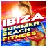 Power Fitness Crew - The Ibiza Summer Beach Fitness Continuous Mix