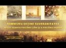 Film documentar Dumnezeu deţine suveranitatea peste soarta fiecărei ţări şi a fiecărui popor