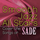 Smooth Jazz All Stars - Somebody Already Broke My Heart