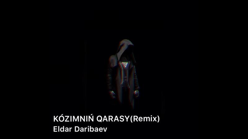 Kózimniń qarasy Eldar Remix