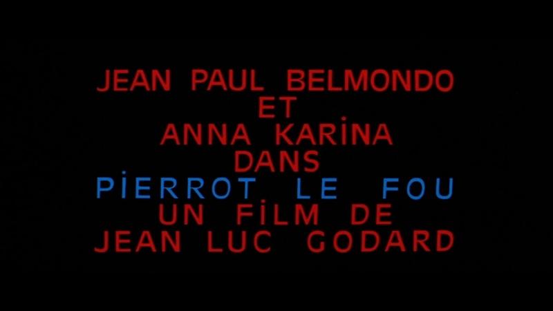 Безумный Пьеро Pierrot le fou (1965) реж. Жан-Люк Годар [1080p] (RUS SUB)