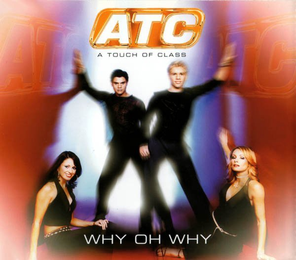 Atc album Why Oh Why