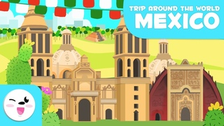 Mexico city - Educational Trip around the World