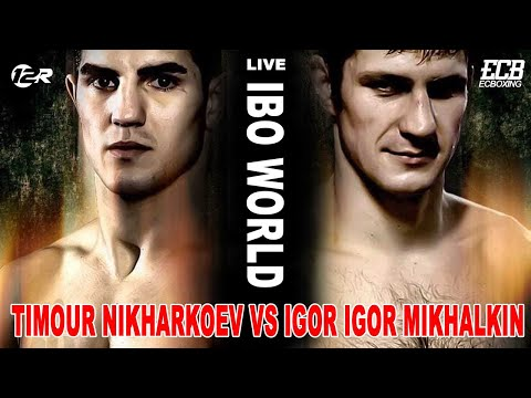 Timour Nikharkoev vs Igor Mikhalkin - IBO world interim light-heavyweight
