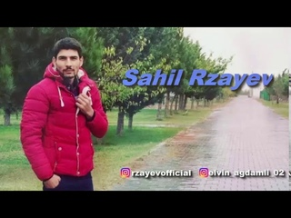 Sahil Rzayev - Gedene yalvarma super seir [YENI]