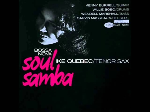 Ike Quebec Quintet Loie