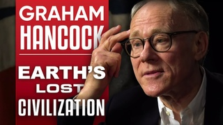 GRAHAM HANCOCK - AMERICA BEFORE: THE KEY TO EARTH'S LOST CIVILIZATION - Part 1/2 | London Real
