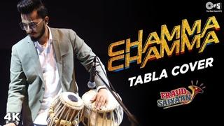 Chamma Chamma - The Tabla Guy - Fraud Saiyaan | Elli AvrRam, Arshad Warsi | Neha Kakkar, Tanishk