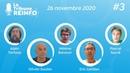 La Tribune REINFO 3 - 26/11/2020, avec E. Loridan, O. Soulier, A. Tortosa, H. Banoun, P. Sacré