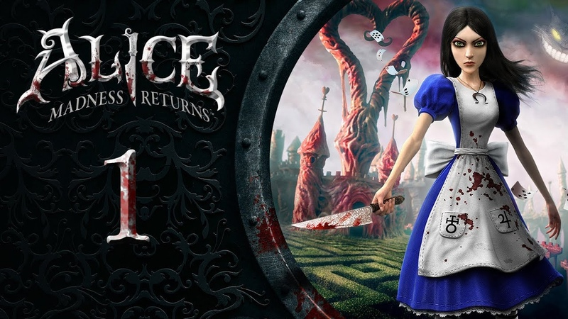 Alice Madness Returns 🃏 01 Владения Шляпника Hatter's Domain смотреть онлайн без регистрации