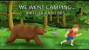 We Went Camping - Irregular Verbs