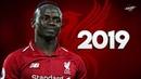Sadio Mané 2019 Unstoppable Skills Goals HD