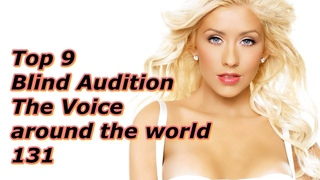 Top 9 Blind Audition (The Voice around the world 131)