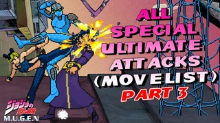 All Ultimate Attacks from JoJo's Bizarre Adventure MUGEN GAME Beta 2.5 (Part 3 Movelist)