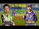 Psl 2020 live on your mobile II lahore qalandar vs quetta gladiators II hbl psl 2020